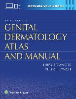 Genital Dermatology Atlas and Manual by Libby Edwards, Peter Lynch