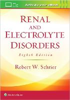 Renal and Electrolyte Disorders by Robert W. Schrier