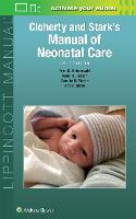Cloherty and Stark's Manual of Neonatal Care by Anne R. Hansen