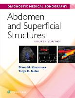 Abdomen and Superficial Structures by Diane Kawamura, Tanya Nolan