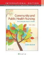 Community & Public Health Nursing Promoting the Public's Health by Cherie Rector