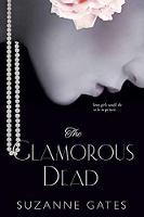 The Glamorous Dead by Suzanne Gates