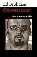 Ed Brubaker Conversations by Terrence R. Wandtke