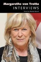 Margarethe von Trotta Interviews by Monika Raesch