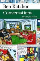 Ben Katchor Conversations by Ian Gordon