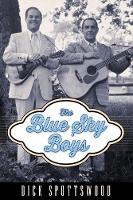 The Blue Sky Boys by Dick Spottswood
