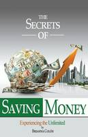 The Secrets of Saving Money by Breanna Colon