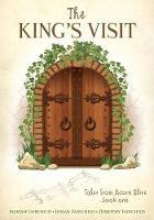 The King's Visit by Mariah Fairchild, Josiah Fairchild, Dorothy Fairchild