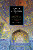 Islamic Law and Governance in Contemporary Iran Transcending Islam for Social, Economic, and Political Order by Mehran Tamadonfar