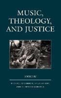 Music, Theology, and Justice by Michael O'Connor