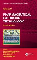Pharmaceutical Extrusion Technology, Second Edition by Isaac Ghebre-Sellassie