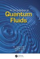 An Introduction to Quantum Fluids by Eric Suraud, Phuong Mai Dinh, Jesus Navarro