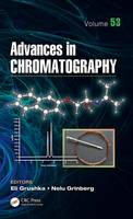 Advances in Chromatography by Eli Grushka