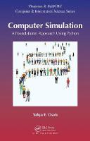 Computer Simulation A Foundational Approach Using Python by Yahya Esmail Osais