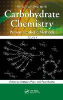 Carbohydrate Chemistry Proven Synthetic Methods by Christian Vogel