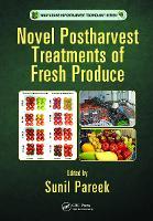 Novel Postharvest Treatments of Fresh Produce by Sunil Pareek