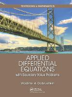 Applied Differential Equations with Boundary Value Problems by Vladimir A. Dobrushkin
