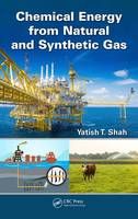 Chemical Energy from Natural and Synthetic Gas by Yatish T. Shah