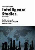 Introduction to Intelligence Studies by III, Carl J. Jensen, David H. McElreath, Melissa Graves