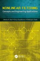 Nonlinear Filtering Concepts and Engineering Applications by Jitendra R. (Ramaiah Institute of Technology, Bangalore, India) Raol, Girija (Technical Consultant, Bangalore, Ind Gopalratnam
