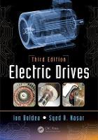 Electric Drives, Third Edition by Ion (University Politehnica Timisoara, Romania) Boldea, Syed A. (University of Kentucky, Lexington, USA) Nasar
