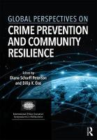 Global Perspectives on Crime Prevention and Community Resilience by Diana Scharff Peterson