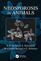 Neosporosis in Animals by J. P. Dubey, A. Hemphill, R. Calero-Bernal