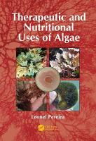 Therapeutic and Nutritional Uses of Algae by Leonel (University of Coimbra, Portugal) Pereira