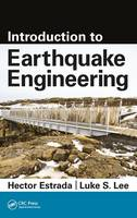 Introduction to Earthquake Engineering by Hector Estrada, Luke S. Lee