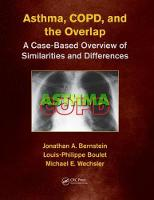 Asthma, COPD, and Overlap A Case-Based Overview of Similarities and Differences by Jonathan A. (University of Cincinnati, Cincinnati, Ohio, USA) Bernstein
