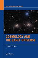 Cosmology and the Early Universe by Pasquale (University of Southampton, United Kingdom) Di Bari