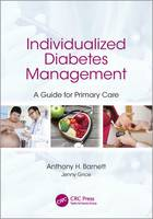 Individualized Diabetes Management A Guide for Primary Care by Anthony Barnett, Jenny Grice