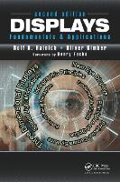 Displays Fundamentals & Applications, Second Edition by Rolf R. (Hainich & Partner, Berlin, Germany) Hainich, Oliver (Johannes Kepler University, Linz, Germany) Bimber
