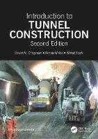 Introduction to Tunnel Construction, Second Edition by David N. (University of Birmingham, United Kingdom) Chapman, Nicole Metje, Alfred Stark