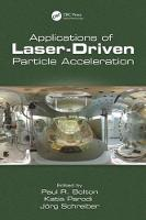 Applications of Laser-Driven Particle Acceleration by Paul (Ludwig Maximilians University, Dept. of Experimental Physics - Medical Physics, Munich, Germany) Bolton