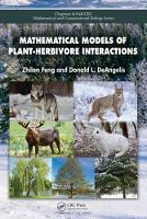 Mathematical Models of Plant-Herbivore Interactions by Zhilan Feng