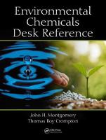 Environmental Chemicals Desk Reference by John H. Montgomery, Thomas Roy Crompton