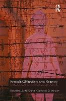 Female Offenders and Reentry Pathways and Barriers to Returning to Society by Lisa M. Carter