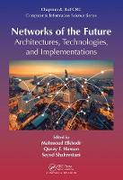 Networks of the Future Architectures, Technologies, and Implementations by Mahmoud (Western Sydney University Penrith New South Wales Australia) Elkhodr