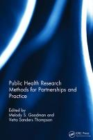 Public Health Research Methods for Partnerships and Practice by Melody S. Goodman