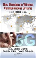New Directions in Wireless Communications Systems From Mobile to 5G by Athanasios G. Kanatas