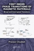 First Order Phase Transitions of Magnetic Materials by Praveen (Former Director, UGC-DAE Consortium For Scientific Research, Indore, Madhya Pradesh, India) Chaddah