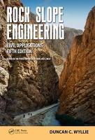 Rock Slope Engineering Civil Applications by Duncan C. Wyllie