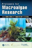 Protocols for Macroalgae Research by Benedicte (CNRS Station Biologique, France) Charrier
