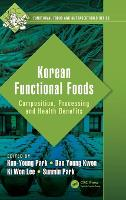 Korean Functional Foods Composition, Processing and Health Benefits by Kun-Young (Pusan National University, Busan, South Korea) Park