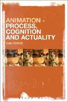 Animation - Process, Cognition and Actuality by Dan (RMIT University, Australia) Torre