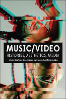 Music/Video Histories, Aesthetics, Media by Gina (Evergreen State College, USA) Arnold