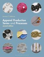 Apparel Production Terms and Processes by Janace E. Bubonia