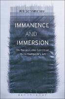 Immanence and Immersion On the Acoustic Condition in Contemporary Art by Will (Edge Hill University, UK) Schrimshaw