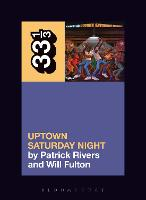 Camp Lo's Uptown Saturday Night by Patrick (University of New Haven, USA) Rivers, William (LaGuardia Community College, USA) Fulton